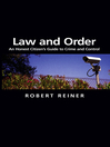 Law and Order (eBook): An Honest Citizen's Guide to Crime and Control
