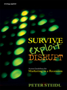Survive, Exploit, Disrupt (eBook): Action Guidelines for Marketing in a Recession