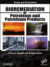 Bioremediation of Petroleum and Petroleum Products (eBook)