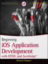 Beginning iOS Application Development with HTML and JavaScript (eBook)