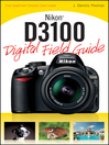 Nikon D3100 Digital Field Guide (eBook)