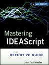 Mastering IDEAScript (eBook): The Definitive Guide