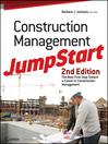 Construction Management JumpStart (eBook): The Best First Step Toward a Career in Construction Management