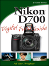 Nikon D700 Digital Field Guide (eBook)