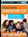 Teaching Generation Text (eBook): Using Cell Phones to Enhance Learning