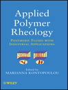 Applied Polymer Rheology (eBook): Polymeric Fluids with Industrial Applications