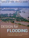 Design for Flooding (eBook): Architecture, Landscape, and Urban Design for Resilience to Climate Change