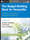 The Budget-Building Book for Nonprofits (eBook): A Step-by-Step Guide for Managers and Boards