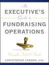 An Executive's Guide to Fundraising Operations (eBook): Principles, Tools & Trends