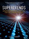Supertrends (eBook): Winning Investment Strategies for the Coming Decades