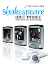 Shakespeare and Music (eBook): Afterlives and Borrowings