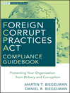Foreign Corrupt Practices Act Compliance Guidebook (eBook): Protecting Your Organization from Bribery and Corruption