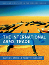 The International Arms Trade (eBook)
