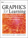 Graphics for Learning (eBook): Proven Guidelines for Planning, Designing, and Evaluating Visuals in Training Materials