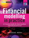 Financial Modelling in Practice (eBook): A Concise Guide for Intermediate and Advanced Level