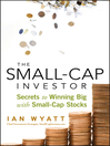 The Small-Cap Investor (eBook): Secrets to Winning Big with Small-Cap Stocks