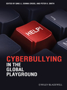Cyberbullying in the Global Playground (eBook): Research from International Perspectives