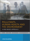 Pollutants, Human Health and the Environment (eBook): A Risk Based Approach