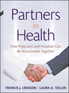 Partners in Health (eBook): How Physicians and Hospitals can be Accountable Together