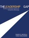 The Leadership Gap (eBook): Building Leadership Capacity for Competitive Advantage