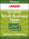 AARP J.K. Lasser's Small Business Taxes 2010 (eBook): Your Complete Guide to a Better Bottom Line