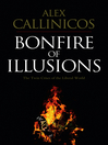 Bonfire of Illusions (eBook): The Twin Crises of the Liberal World