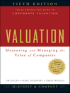 Valuation (eBook): Measuring and Managing the Value of Companies