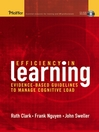 Efficiency in Learning (eBook): Evidence-Based Guidelines to Manage Cognitive Load