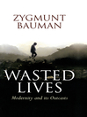 Wasted Lives (eBook): Modernity and Its Outcasts