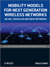 Mobility Models for Next Generation Wireless Networks (eBook): Ad Hoc, Vehicular and Mesh Networks