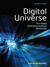 Digital Universe (eBook): The Global Telecommunication Revolution