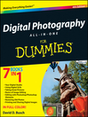 Digital Photography All-in-One Desk Reference For Dummies® (eBook)