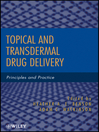 Topical and Transdermal Drug Delivery (eBook): Principles and Practice