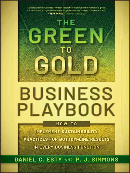 The Green to Gold Business Playbook (eBook): How to Implement Sustainability Practices for Bottom-Line Results in Every Business Function