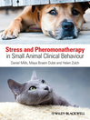 Stress and Pheromonatherapy in Small Animal Clinical Behaviour (eBook)