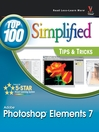Photoshop&#174; Elements 7 (eBook): Top 100 Simplified<sup>&#174;</sup> Tips & Tricks