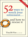 52 Ways to Wreck Your Retirement (eBook): ...And How to Rescue It