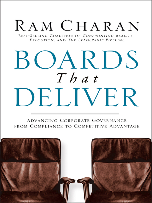 Boards That Deliver (eBook): Advancing Corporate Governance From Compliance to Competitive Advantage