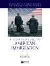 A Companion to American Immigration (eBook)