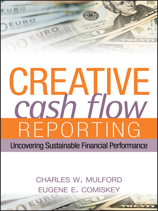 Creative Cash Flow Reporting (eBook): Uncovering Sustainable Financial Performance
