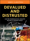 Devalued and Distrusted (eBook): Can the Pharmaceutical Industry Restore its Broken Image