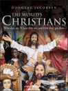 The World's Christians (eBook): Who they are, Where they are, and How they got there