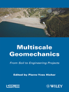 Multiscales Geomechanics (eBook): From Soil to Engineering Projects
