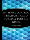 Internal Control Strategies (eBook): A Mid to Small Business Guide