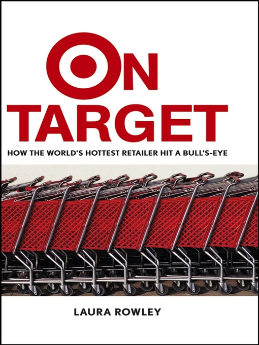 On Target (eBook): How the World's Hottest Retailer Hit a Bull's-Eye