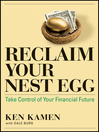 Reclaim Your Nest Egg (eBook): Take Control of Your Financial Future