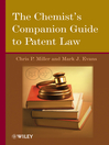 The Chemist's Companion Guide to Patent Law (eBook)