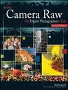 Adobe Camera Raw for Digital Photographers Only (eBook): For Only Series, Book 5