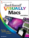Teach Yourself VISUALLY Macs (eBook): Teach Yourself VISUALLY (Tech) Series, Book 75