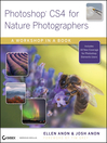 Photoshop CS4 for Nature Photographers (eBook): A Workshop in a Book